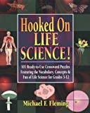 Hooked on Life Science!, Michael F. Fleming, 087628425X