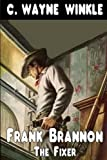 Frank Brannon didn't want to return to his old life as a 'fixer'. But when Wiley Kingston stole his appaloosa, shot his old dog, and tried to kill him, he soon found he didn't have a choice. After he killed Wiley, his father Ben sent men to kill Fran...
