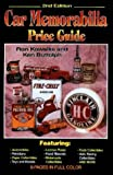 The Car Memorabilia Price Guide, Ron Kowalke and Ken Buttolph, 0873415221