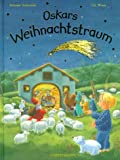 img - for Oskars Weihnachtstraum. ( Ab 3 J.). book / textbook / text book