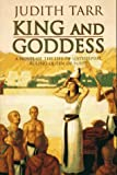 Front cover for the book King and Goddess by Judith Tarr