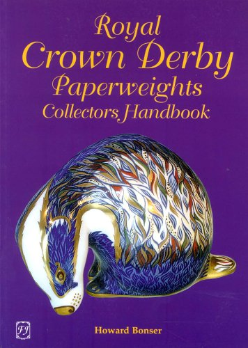 Royal Crown Derby Paperweights Collectors Handbook (Royal Derby Crown Antique)
