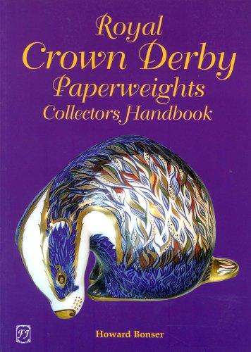 Royal Crown Derby Paperweights Collectors Handbook (Antique Crown Derby Royal)