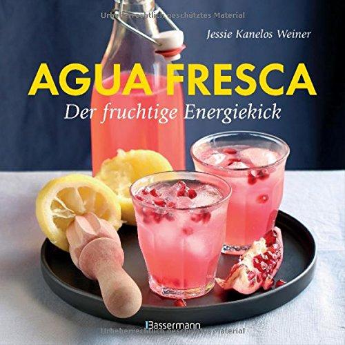 agua-fresca-der-fruchtige-energiekick-erfrischende-drinks-aus-der-karibik-alkoholfrei-raffiniert-gewrzt-leicht-gessst