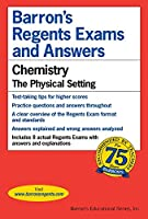 Barrons's Regents Exams and Answers: Chemistry, the Physical Setting