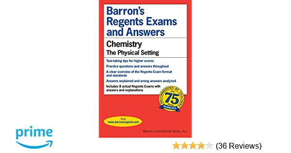 Barronss regents exams and answers chemistry the physical setting barronss regents exams and answers chemistry the physical setting albert s tarendash 0027011031632 amazon books fandeluxe Images