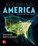 Becoming America 1st Edition