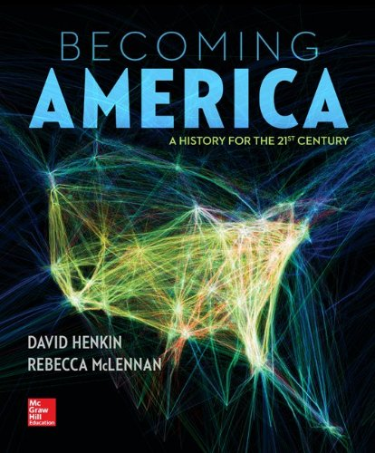 Becoming America:History For 21 St...