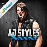 Phenomenal (AJ Styles)