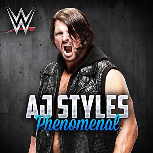 Phenomenal (AJ Styles) (Best Wrestling Entrance Music)