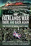 The Falklands War – There and Back Again: The Story of Naval Party 8901