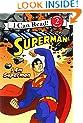 Superman Classic: I Am Superman (I Can Read Book 2)