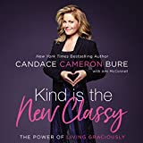 #10: Kind Is the New Classy