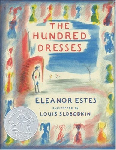 The Hundred Dresses (Edition Reissue) by Estes, Eleanor [Paperback(2004£©] ()