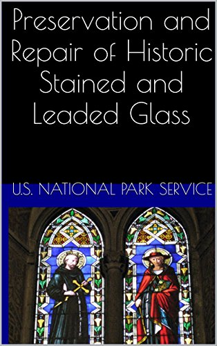 English Leaded Antique (Preservation and Repair of Historic Stained and Leaded Glass)