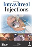 Intravitreal Injections, Sinha, Shalabh and Verma, Lalit, 9351521028