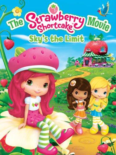 (Strawberry Shortcake Movie: The Sky's the Limit)