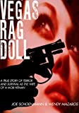 Vegas Rag Doll: A True Story of Terror & Survival as a Mob Hitman's Wife