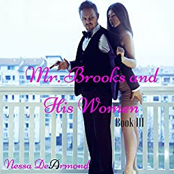 Mr. Brooks & His Women Book III
