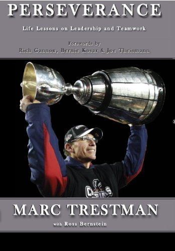 by Marc TrestmanPERSEVERANCE {Perseverance}: Life Lessons on Leadership and Teamwork by Marc Trestman (2010) (perseverance)
