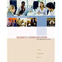 Business Communication: Building Critical Skills, Third Edition