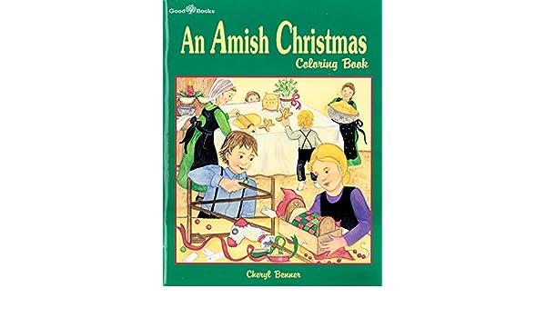 An Amish Christmas Coloring Book: Cheryl Benner: 9781561482658 ...