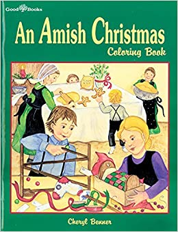 An Amish Christmas Coloring Book: Cheryl Benner: 9781561482658 ...