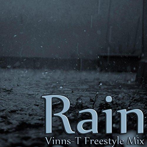 Rain (Vinss-T Freestyle Mix) (feat. Serenity)