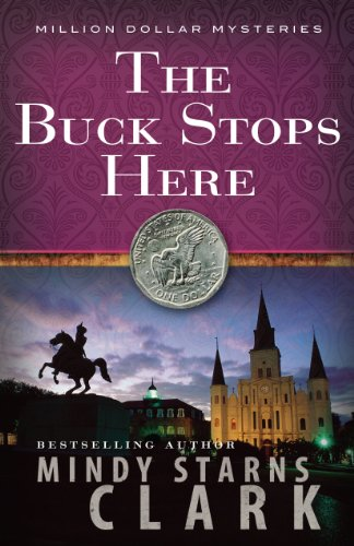 The Buck Stops Here (The Million Dollar Mysteries Book 5)