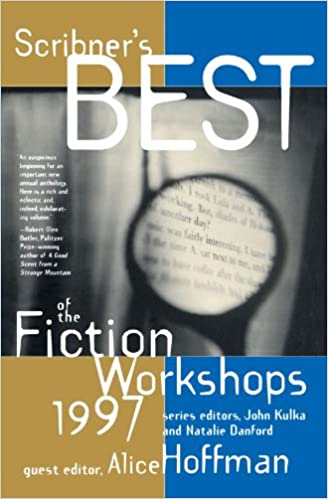 Scribners Best of the Fiction Workshops 1997: Natalie Danford, John