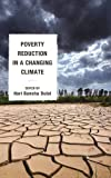 img - for Poverty Reduction in a Changing Climate book / textbook / text book