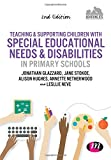 Teaching and Supporting Children with Special Educational Needs and Disabilities in Primary Schools, Glazzard, Jonathan and Stokoe, Jane, 1473912474