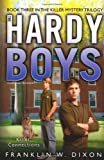 Killer Connections: Book Three in the Killer Mystery Trilogy (Hardy Boys (All New) Undercover Brothers)