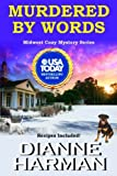 Murdered By Words (Midwest Cozy Mystery)