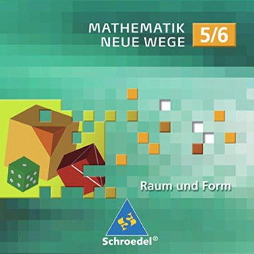 Mathematik Neue Wege, Lernsoftware : 5./6. Schuljahr, 1 CD-ROM Raum und Form. Für Windows 98/ME/2000/XP