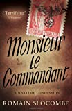 Monsieur le Commandant, Romain Slocombe and Jesse Browner, 1908313501