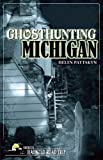 Ghosthunting Michigan (America's Haunted Road Trip)