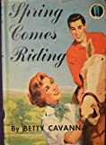 Spring Comes Riding, Betty Cavanna, 0664320694