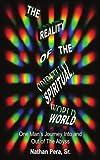 The Reality of the Spiritual World, Nathan Pera, 1418495832