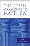The Gospel According To Matthew (PNTC) (Pillar commentaries)