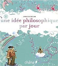 Une idée philosophique par jour par Janine Casevecchie