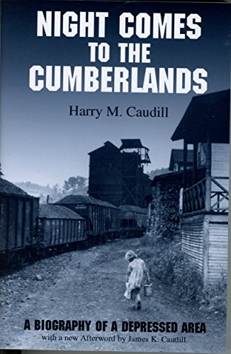 Night Comes to the Cumberlands: A Biography of a Depressed Area