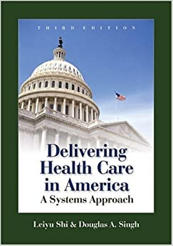 Book Delivering Health Care in America:A Systems Approach,Third 3rd ed.,