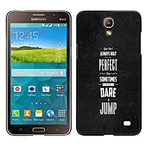 Impact Case Cover with Art Pattern Designs FOR Samsung Galaxy Mega 2 Dare Jump Inspiring Motivational Black Betty shop