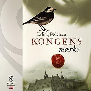 Kongens mærke (Kong Christian 3) Hörbuch