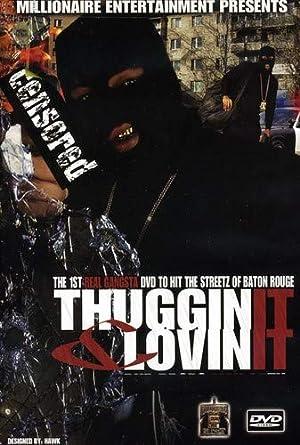 thuggin it and lovin it part 2