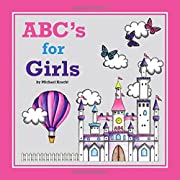 ABC's for Girls (Alphabet Book, Baby Book, Children's Book, Toddler Book)