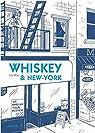 Whiskey & New York par Wertz