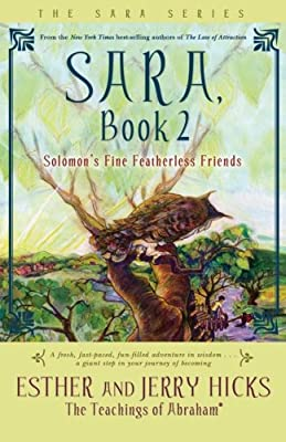 Sara, Book 2: Solomon's Fine Featherless Friends from Hay House
