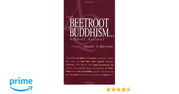 From Beetroot to Buddhism…:Answers to Questions